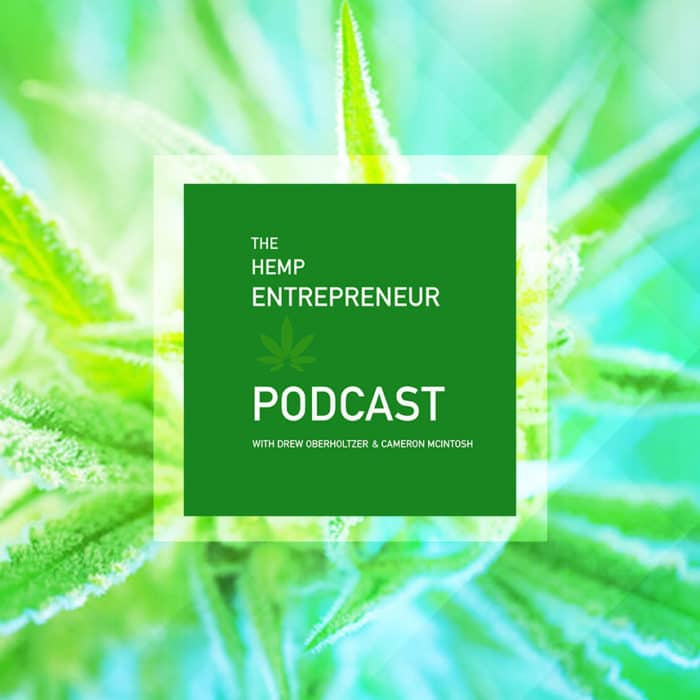 Chris Fontes Featured on the Hemp Entrepreneur Podcast